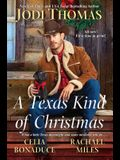 A Texas Kind of Christmas: Three Connected Christmas Cowboy Romance Stories