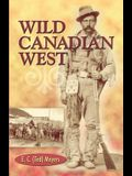 The Wild Canadian West
