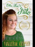 Other Than a Halo: A Christian Romance