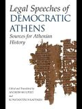 Legal Speeches of Democratic Athens: Sources for Athenian History