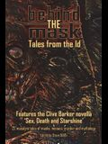 Behind The Mask: Tales from the Id