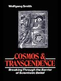 Cosmos & Transcendence: Breaking Through the Barrier of Scientistic Belief
