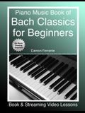 Piano Music Book of Bach Classics for Beginners: Teach Yourself Famous Piano Solos & Easy Piano Sheet Music, Vivaldi, Handel, Music Theory, Chords, Sc