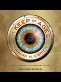 The Keep of Ages Lib/E