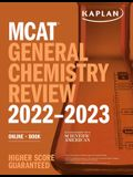 MCAT General Chemistry Review 2022-2023: Online + Book