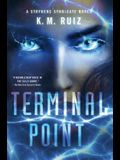 Terminal Point: A Strykers Syndicate Novel
