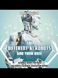 The Different AI Robots and Their Uses - Science Book for Kids Children's Science Education Books