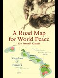 A Road Map for World Peace