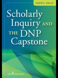 Scholarly Inquiry and the Dnp Capstone