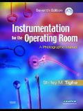 Instrumentation for the Operating Room: A Photographic Manual [With CDROM]