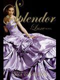 Splendor (Luxe)
