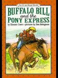 Buffalo Bill and the Pony Express (An I Can Read Book)