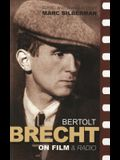Brecht On Film & Radio