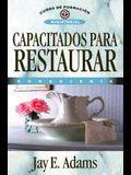 Capacitados Para Restaurar: Consejería