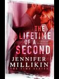 The Lifetime of A Second
