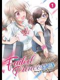 Failed Princesses Vol. 1