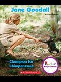 Jane Goodall: Champion for Chimpanzees (Rookie Biographies)