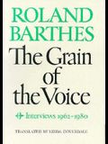 The Grain of the Voice: Interviews 1962-1980
