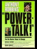 PowerTalk!: The Six Master Steps to Change (Powertalk!)