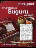 Krazydad Stupendous Suguru Volume 1: 108 Puzzles of Unusual Size