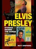 Elvis Presley, 1: Stories Behind the Songs