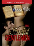 The Sinful Gentlemen [The Manuscript: Midnight Without a Moon] (Siren Publishing Classic)