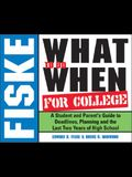 Fiske What to Do When for College