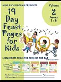 19 Day Feast Pages for Kids Volume 2 / Book 1: Early Bahá'í History - Lionhearts from the Time of the Báb (Issues 1 - 4)
