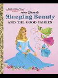 Sleeping Beauty and the Good Fairies (Disney Classic)