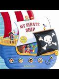 My Pirate Ship (Peep Through Play Books)