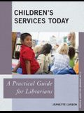 Childrens Services Today: A Prapb