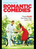 Romantic Comedies: These Films Can Save Your Love Life!