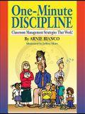 One-Minute Discipline: Classroom Management Strategies That Work