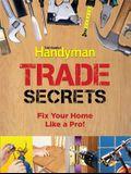 Trade Secrets: Fix Your Home Like a Pro!