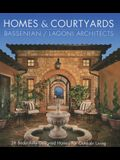 Homes & Courtyards-28 Beautifully Designed Homes for Outdoorliving: Homes & Courtyards