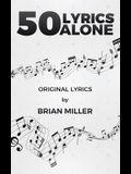 50 Lyrics Alone