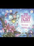 The Freckle Fairy [With Audio CD]