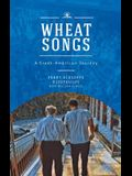 Wheat Songs: A Greek-American Journey