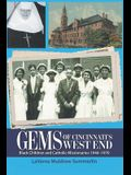 Gems of Cincinnati's West End: Black Children and Catholic Missionaries 1940-1970
