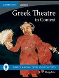 Greek Theatre in Context