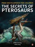 The Secrets of Pterosaurs