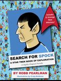Search for Spock: A Star Trek Book of Exploration: A Highly Illogical Parody (Star Trek Fan Book, Trekkies, Activity Books, Crafts & Hob