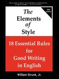The Elements of Style: 18 Essential Rules for Good Writing in English