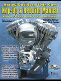 Harley-Davidson Twin Cam: Hop-Up & Rebuild Manual