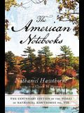 Centenary Ed Works Nathaniel Hawthorne, Volume 8: Vol. VIII, the American Notebooks