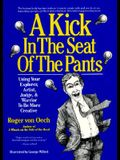 Kick in the Seat of the Pants