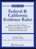 Federal and California Evidence Rules: With Notes, Comments, Selected Legislative History, and Comparative Commentary, 2020-2021 Edition