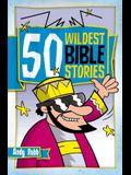 50 Wildest Bible Stories