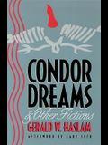 Condor Dreams & Other Fictions