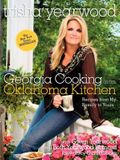 Georgia Cooking in an Oklahoma Kitchen: Recipes from My Family to Yours